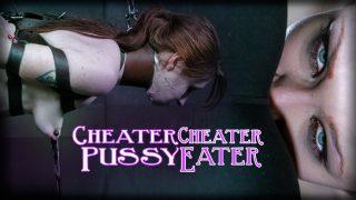 Cheater Cheater Pussy Eater Infernalrestraints.com – onlinexxx.cc
